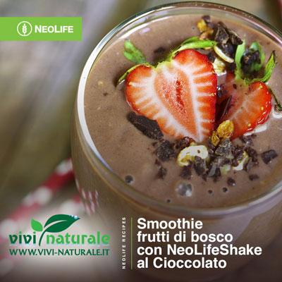 NeoLifeShake ricetta cioccolato e frutti di bosco
